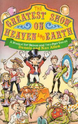 Greatest Show on Heaven & Earth