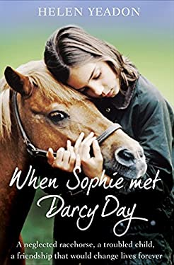 When Sophie Met Darcy Day 9780007354245