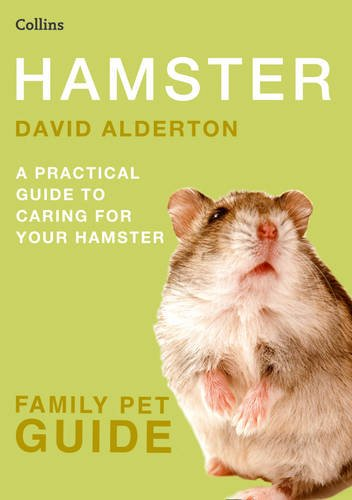Hamster: A Practical Guide to Caring for Your Hamster 9780007436705