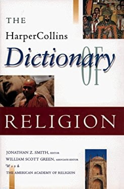 HarperCollins Dictionary of Religion: U. K. Edition