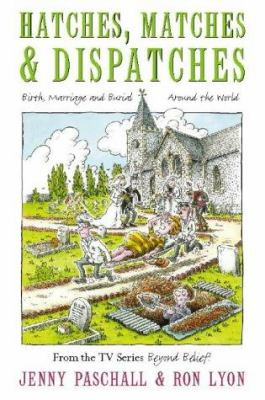Hatches, Matches and Dispatches