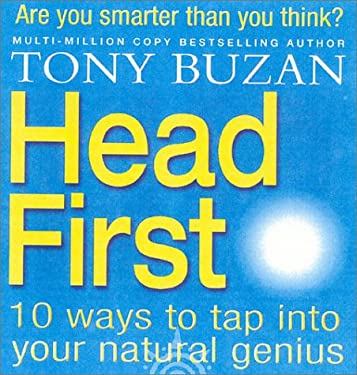 Head First!: 10 Ways to Tap Into Your Natural Genius