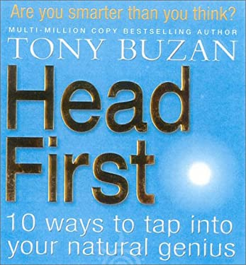 Head First: 10 Ways to Tap Into Your Natural Genius 9780007160013