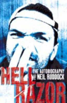 Hell Razor: The Autobiography of Neil Ruddock