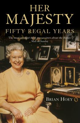 Her Majesty: Fifty Regal Years