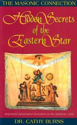 Hidden Secrets of the Eastern Star: The Masonic Connection 9780005021811