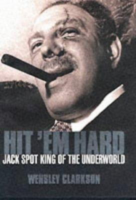 Hit 'em Hard: Jack Spot, King of the Underworld