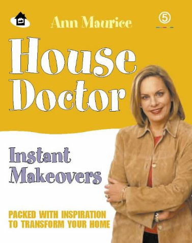 House Doctor Instant Makeovers: Packed with Inspiration to Transform Your Home