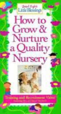 How to Grow & Nurture a Quality Nursery [With Discussion Guide]