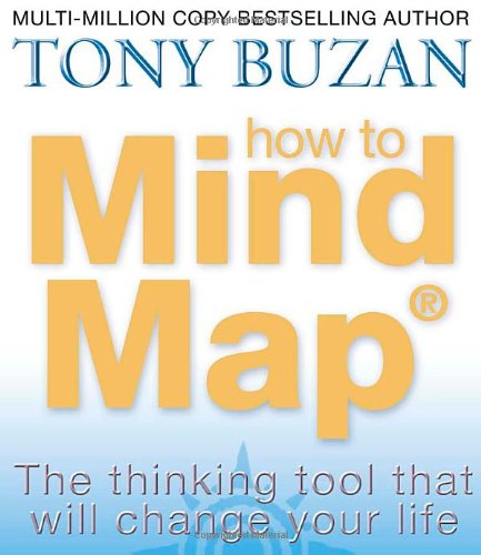 How to Mind Map: The Ultimate Thinking Tool That Will Change Your Life 9780007146840