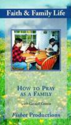 How to Pray as a Family