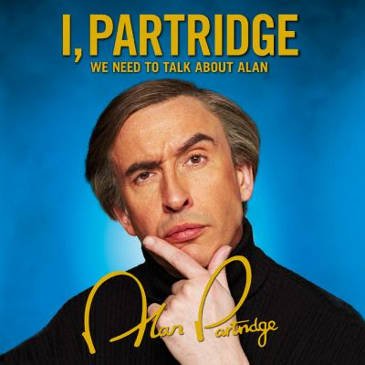 I, Partridge: We Need to Talk About Alan 9780007451227