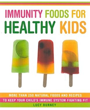 Immunity Foods for Healthy Kids 9780007695829