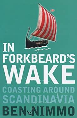 In Forkbeard's Wake: Coasting in Scandinavia
