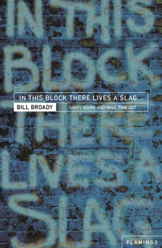 In This Block There Lives a Slag...: And Other Yorkshire Fables