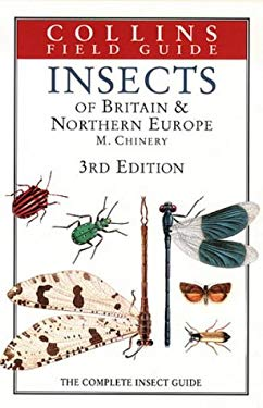 Insects of Britain & Northern Europe: The Complete Insect Guide