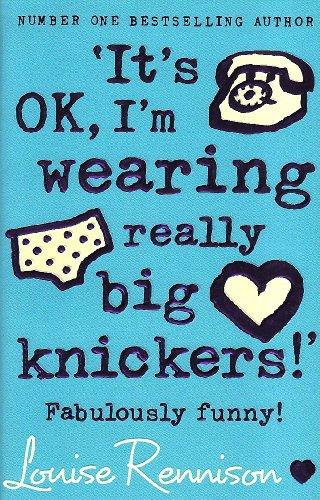 Its Ok, I'm Wearing Really Big Knickers!': Fabulously Funny! 9780007218684
