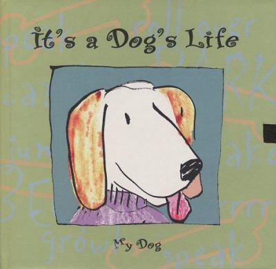 It's a Dog's Life: A Journal for Your Pet