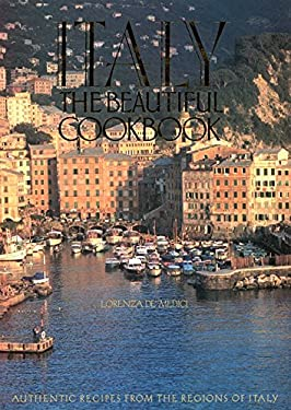 Italy: The Beautiful Cookbook