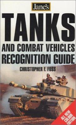 Jane's Tank & Combat Vehicle Recognition Guide 9780007127597