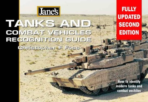 Jane's Tanks and Combat Vehicles Recognition Guide, 2e 9780004724522