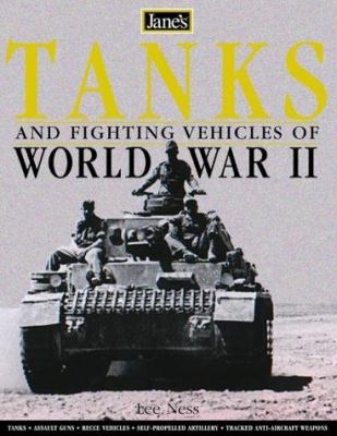 Jane's World War II Tanks and Fighting Vehicles