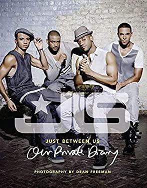 Jls: Just Between Us