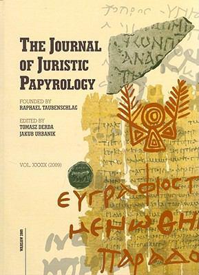 Journal of Juristic Papyrology 35 (2005)