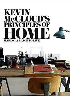 Kevin McCloud S Principles of Home: Making a Place to Live 9780007425068