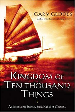 Kingdom of Ten Thousand Things: An Impossible Journey from Kabul to Chiapas