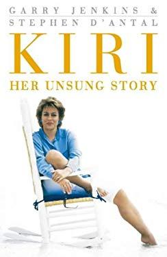 Kiri: Her Unsung Story