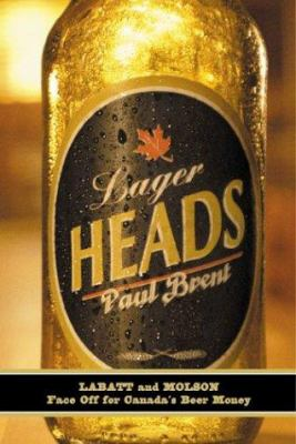 Lager Heads: Labatt and Molson Face Off for Canada's Beer Money