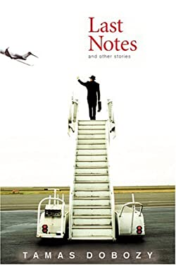 Last Notes and Other Stories