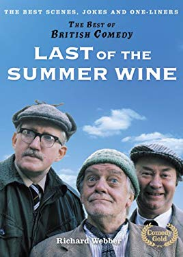 Last of the Summer Wine: The Best Scenes, Jokes and One-Liners
