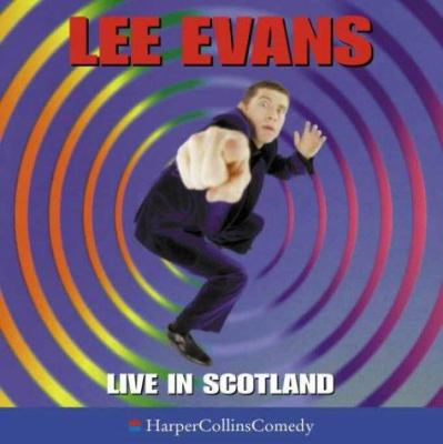 Lee Evans Live in Scotland