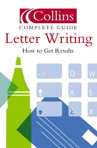 Letter Writing: How to Get Results