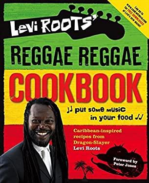 Levi Roots' Reggae Reggae Cookbook 9780007275960