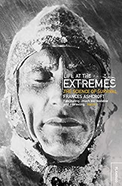 Life at the Extremes: [The Science of Survival] 9780006551256