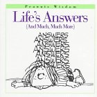Life's Answers: And Much, Much More