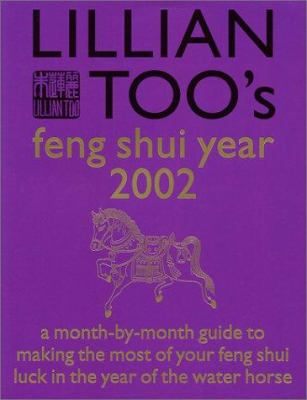 Lillian Too's Feng Shui Year 2002