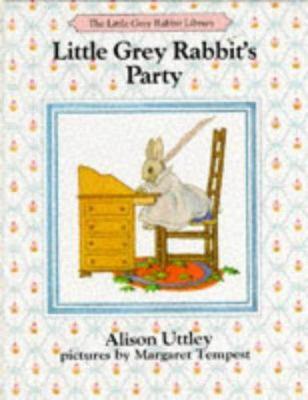 Little Grey Rabbit's Party