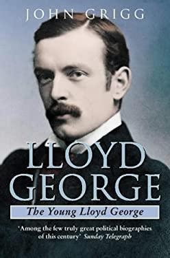 Lloyd George: The Young Lloyd George