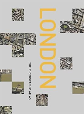 London - The Photographic Atlas/ Old Edn