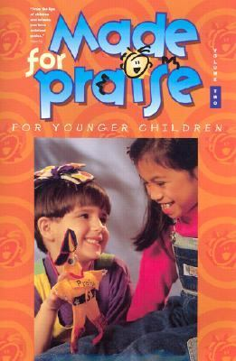 Made for Praise: Volume Two