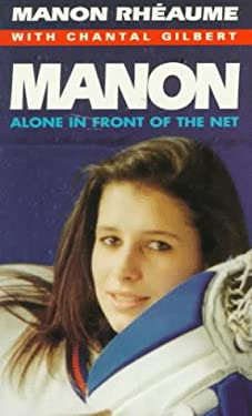 Manon: Alone in Front of the Net