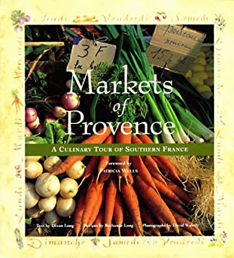 Markets of Provence: A Culinary Tour of Southern France 9780002250610