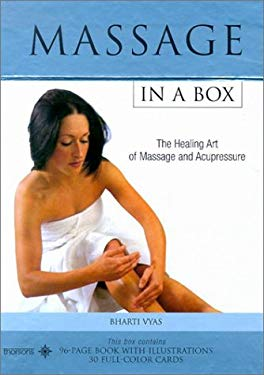 Massage in a Box: The Healing Art of Massage and Acupressure [With Cards]