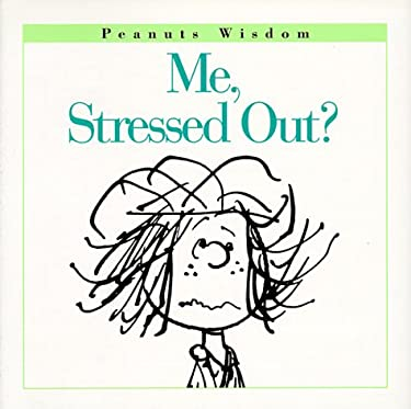 Me, Stressed Out?