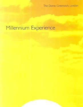 Millennium Experience: The Guide