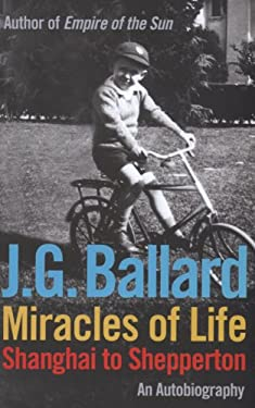 Miracles of Life: Shanghai to Shepperton: An Autobiography